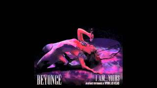 Beyoncé - I Wanna Be Where You Are (I Am . . . Yours: An Intimate Performance At Wynn Las Vegas)