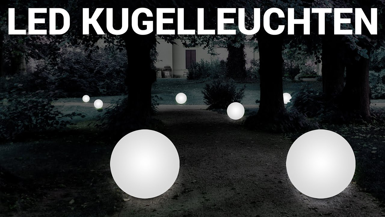 kugelleuchten garten led kugellampen drinnen und drau en youtube. Black Bedroom Furniture Sets. Home Design Ideas
