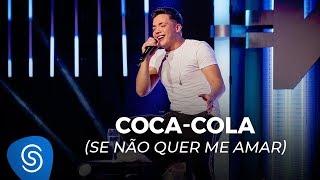 Baixar Wesley Safadão - Coca-Cola (Se Não Quer Me Amar) - TBT WS
