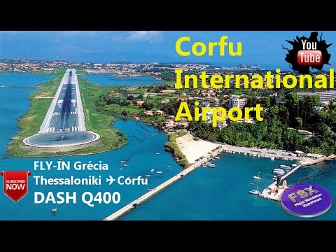 [FSX] [IVAO EVENTO] FLY-IN CORFU | DASH Q400 ✈ Corfu