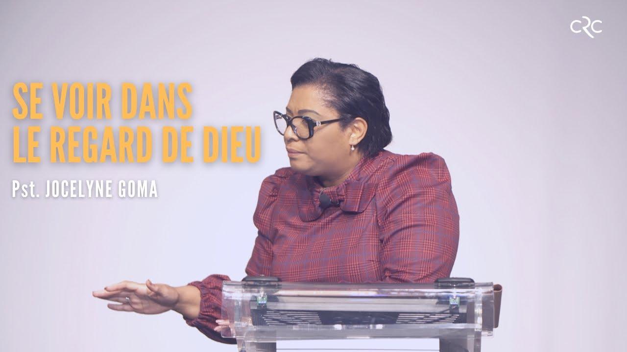 Se voir dans le regard de Dieu  | Pst. Jocelyne Goma [17 octobre 2021]