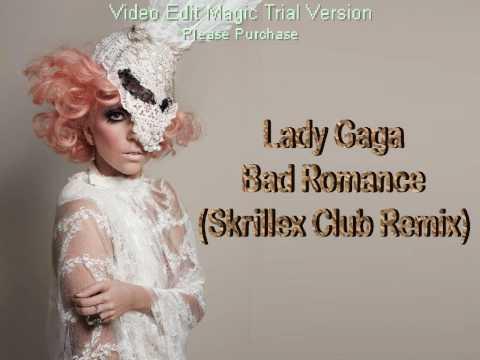Lady Gaga - Bad Romance (Skrillex Club Remix)