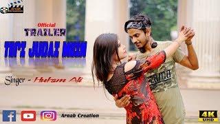 Official Trailer  Teri Judai Mein   Hukam Ali   Music   Heart touching Sad   Arnab Creation