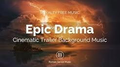 Epic Drama Cinematic Trailer (Royalty Free Music)
