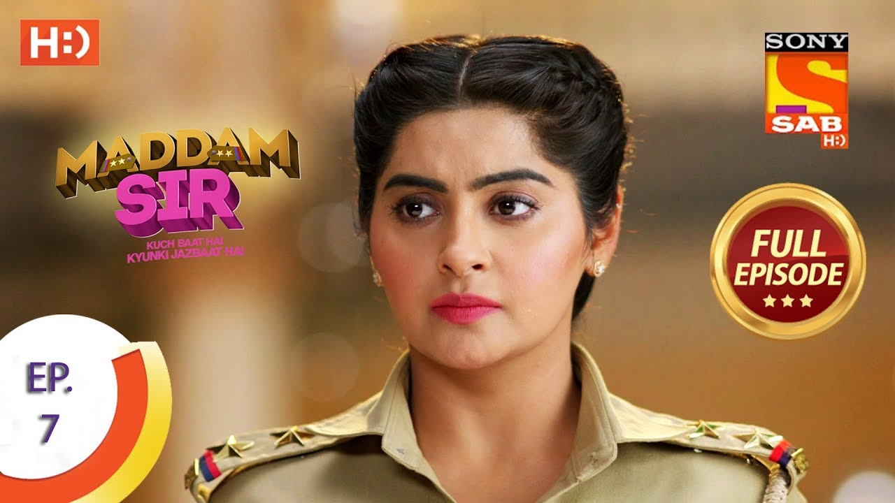 Download Maddam Sir - Ep 7 - Full Episode - 3rd March 2020