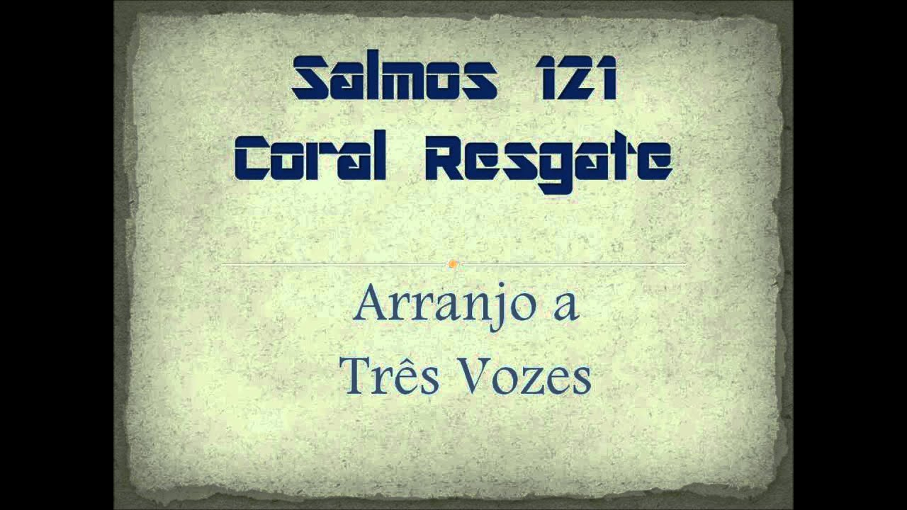 Salmos 121 - Arranjo Vocal - YouTube