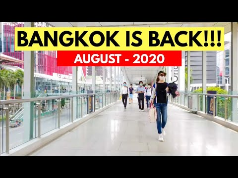 Bangkok City is Back - August 2020 | Thailand After Lockdown