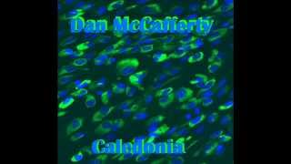 Watch Dan McCafferty Caledonia video