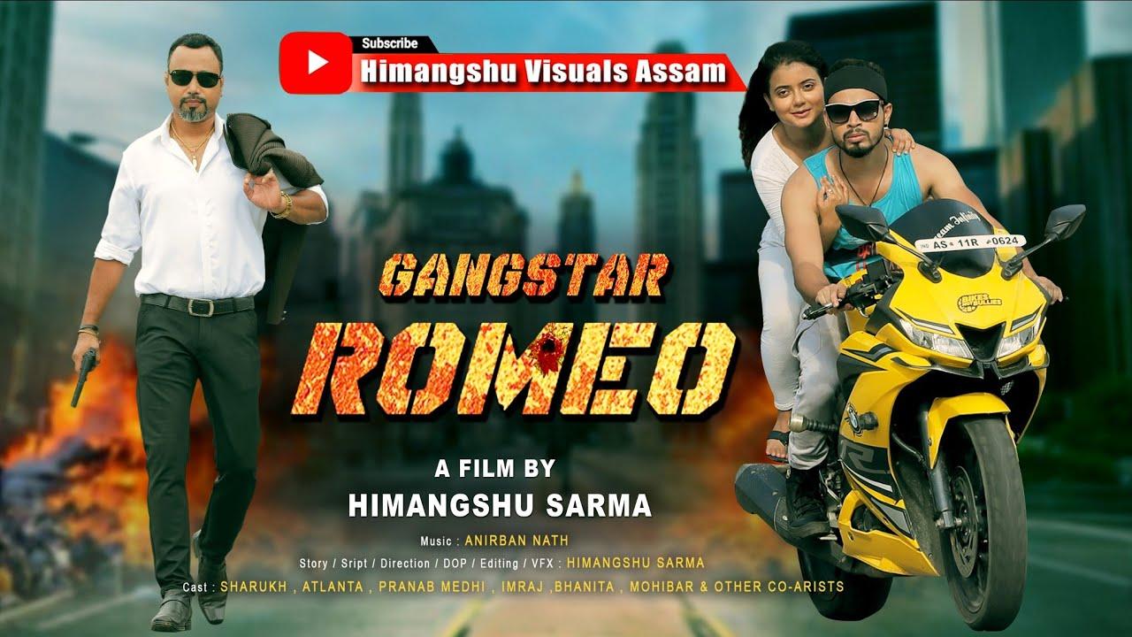 Download GANGSTAR ROMEO    HINDI ACTION FILM    OFFICIAL @Himangshu Visuals Assam