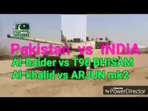 Indian tanks are better then pakistani tanks.True comparison.Al Hauser vs t90,al khalid vs Arjun mk2