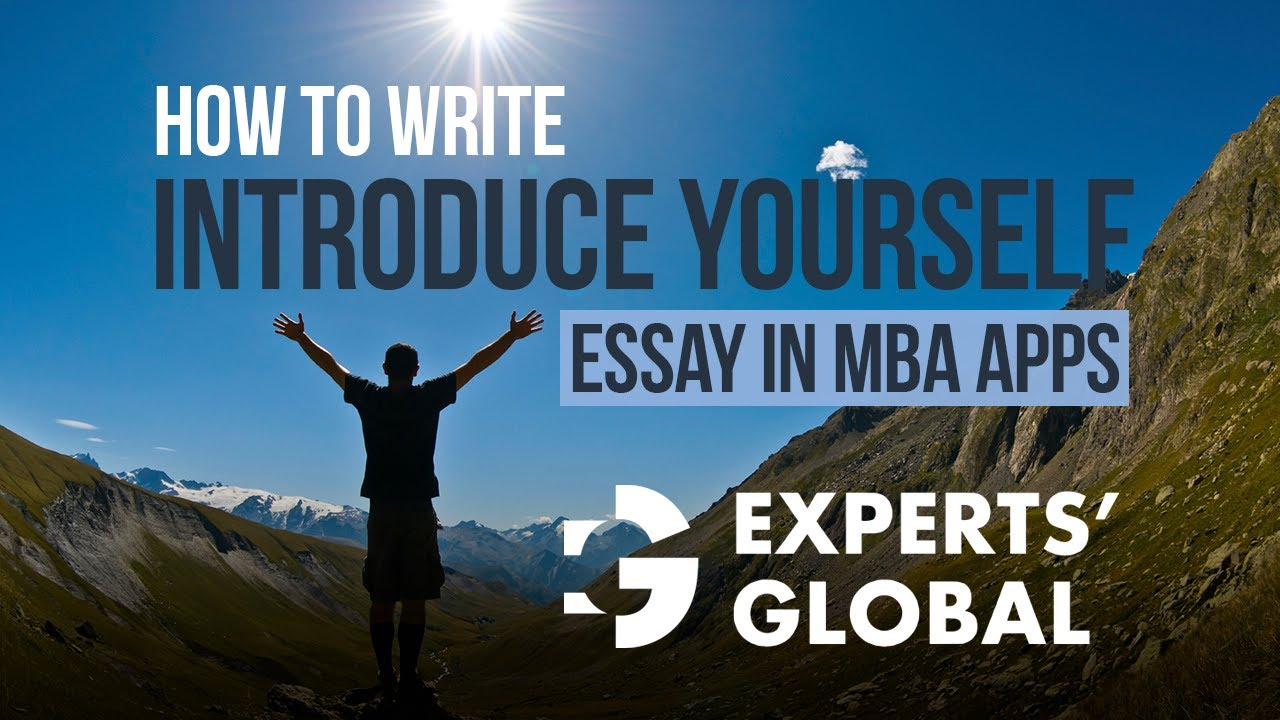 how to write introduce yourself essay in mba applications how to write introduce yourself essay in mba applications
