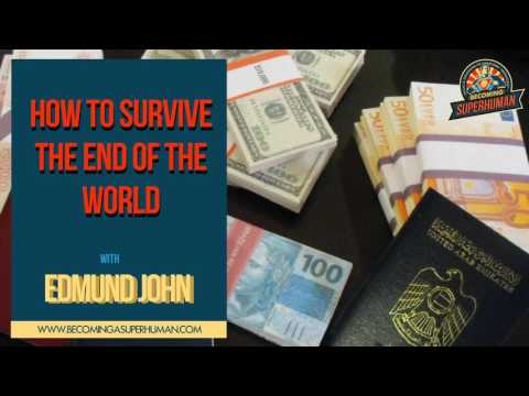 Ep. 107: How To Survive The End Of The World: Extra Passports, Foreign Bank Accounts, & More w/...