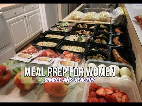 meal prep for women simple and healthy youtube
