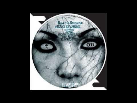 Dave The Drummer - Heart of Stone (Bjoern Torwellen Remix) [Nightmare Factory Records]