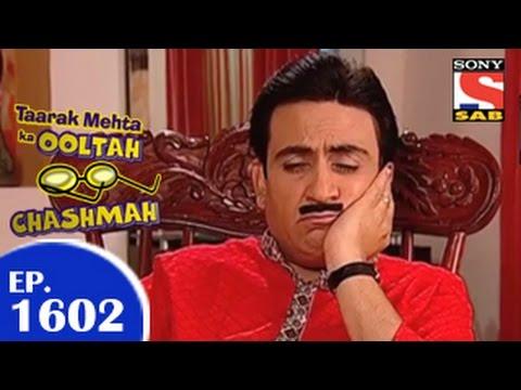 Taarak Mehta Ka Ooltah Chashmah - तारक मेहता - Episode 1602 - 6th February 2015