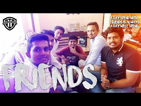 Friends | I met some of my friends