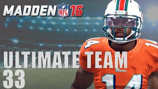 Madden 16 Ultimate Team - Big Time Playmaker Ep.33