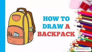 How to Draw a Backpack  in a Few Easy Steps: Drawing Tutorial for Kids and Beginners