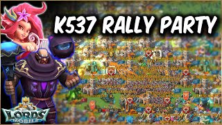 Rally Party In Kingdom 537 - Lords Mobile