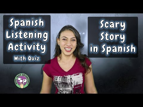 Spanish Listening Exercise: Scary Story in Preterite / Imperfect | Quiz at the end!
