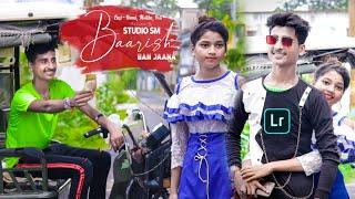 Jab Main Badal Ban Jau Tum Bhi Baarish Ban Jana    Crush Love Story   Baarish Ban Jana    studio sm Thumb