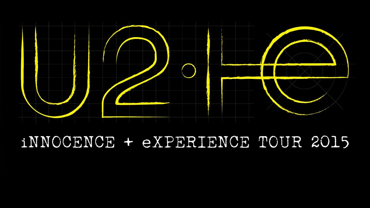 Tourism Experience: U2 INNOCENCE And EXPERIENCE TOUR 2015 PROMO
