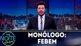 Monólogo: Febem | The noite (14/11/18)