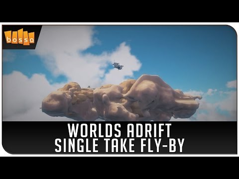 Worlds Adrift: Single Take Fly-By
