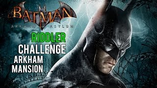 Batman Arkham Asylum - Arkham Mansion Riddler Challenge (Trophies, Riddles, Teeth and Spirits)