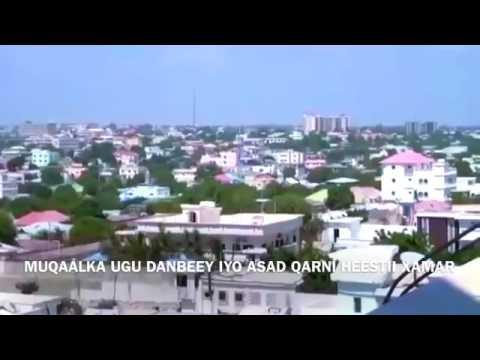 Mogadishu Somalia Muuqaal aad iyo aad u qurux badan Muqdisho iyo Heestii Xamareey manabadbaa?