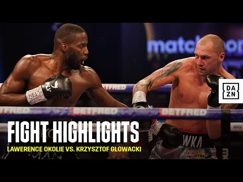 Download HIGHLIGHTS   Lawerence Okolie vs. Krzysztof Glowacki