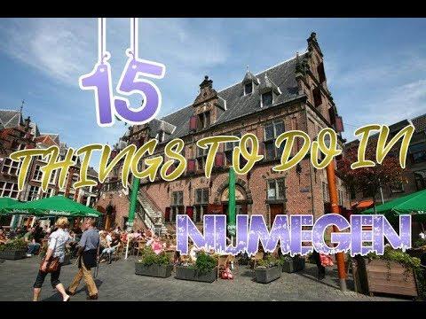 Top 15 Things To Do In Nijmegen, Netherlands