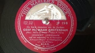 Johnny Jordaan - Geef mij maar Amsterdam