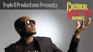 9JAmzRadio : 2face Idibia - Chemical reaction Remixes