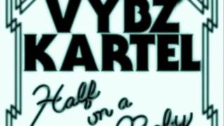 Vybz Kartel - Half On A Baby (Dubbel Dutch Remix)