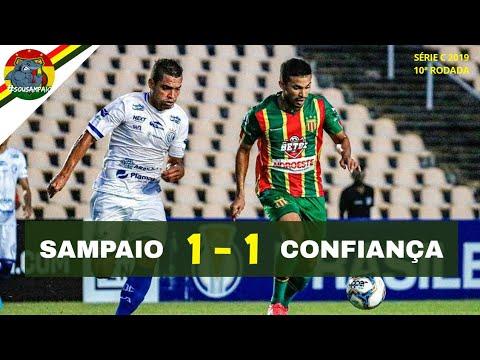 Sampaio 1 x 1 Confiança - Melhores Momentos | Série C 2019 (30/06/19)