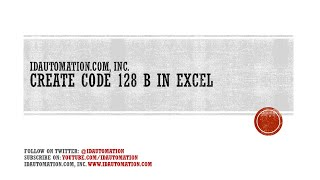 Create a Code128 Set B Barcode in Microsoft Excel using VBA