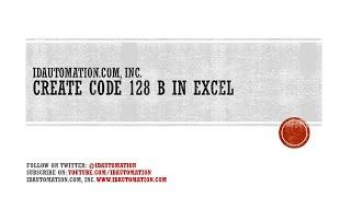 Créer un Code128 de la série B de code à Barres dans Microsoft Excel à l'aide de VBA