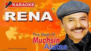 Muchsin Alatas - Rena