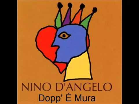 Nino d'Angelo - Dopp' É Mura
