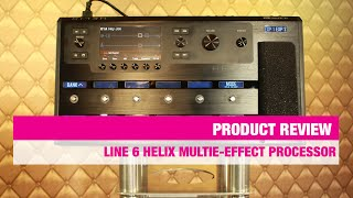 Review Line 6 Helix Multi-Effect Processor