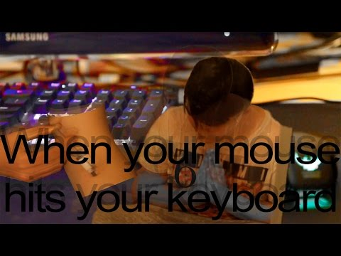When your mouse hits your keyboard CS:GO funny skit