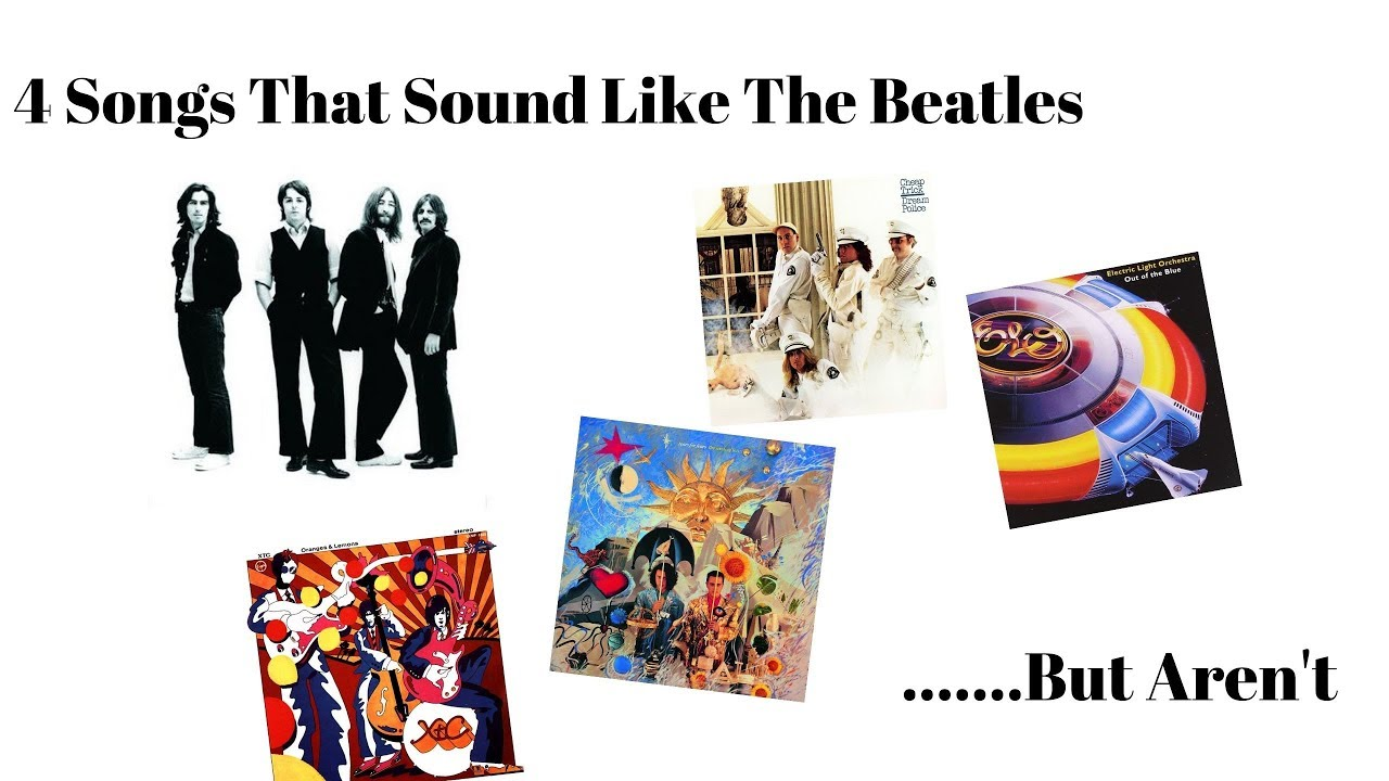 4 Songs That Sound Like The Beatles   But Aren't