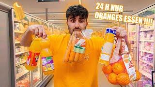 24 STUNDEN nur ORANGENES ESSEN  !!!