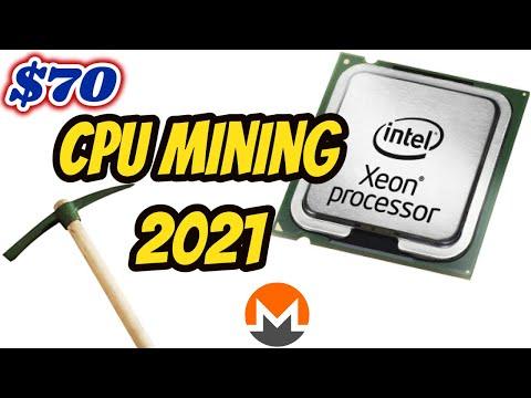 CPU Mining On $70 XEON 2021