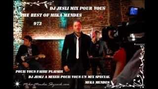 Mix The Best Of Mika Mendes 2013.Mixé Par Dj Jesli 973