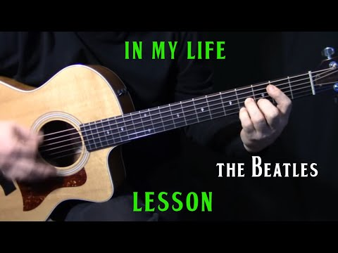 how to play In My Life on guitar  The Beatles  John Lennon  acoustic guitar lesson