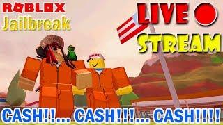 CASH CASH CASH (ft.Freddy) [🔴LIVE STREAM] || Jailbreak ROBLOX