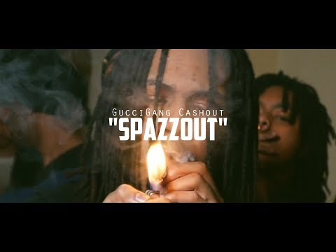 GucciGang CashOut - Spazz Out | @shotbytimo