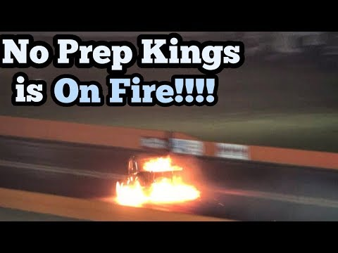 No Prep Kings is on Fire!!!